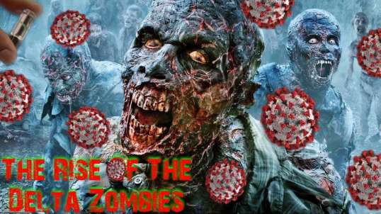 The Rise Of The Delta Zombies
